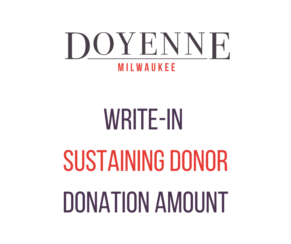 Sustaining Donation - Doyenne Milwaukee